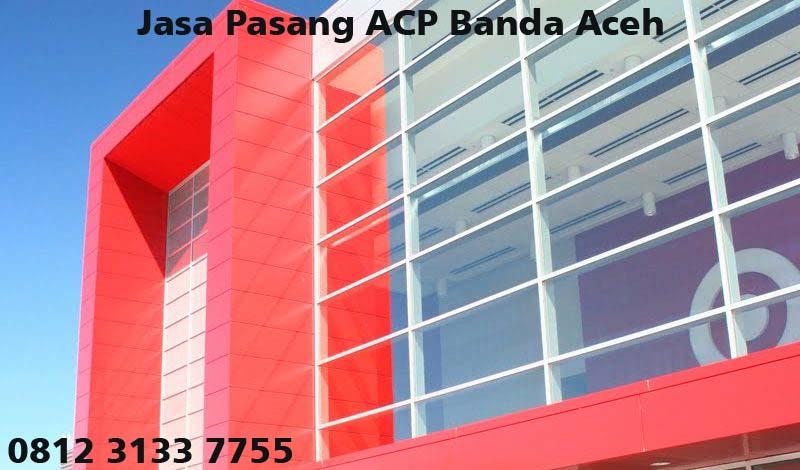 Harga Jasa Pasang ACP di Banda Aceh