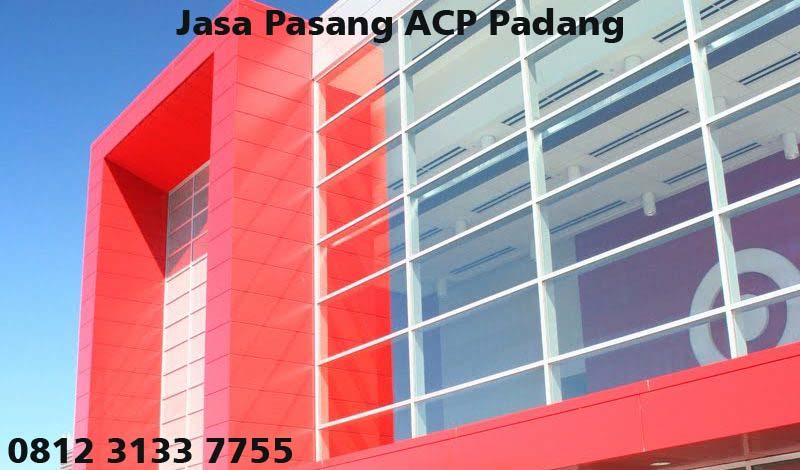 Harga Jasa Pasang ACP di Padang