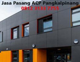 Harga Pasang ACP Pangkal pinang