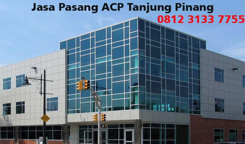 Harga Jasa Pasang ACP di Tanjung Pinang