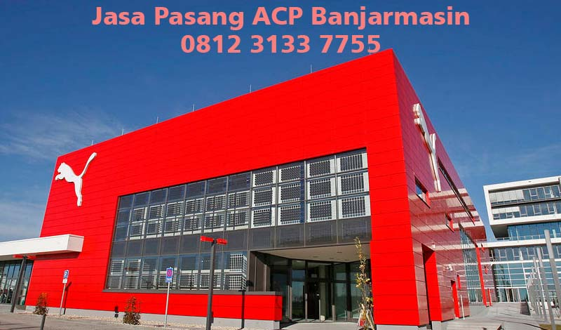 Harga Jasa Pasang ACP di Banjarmasin